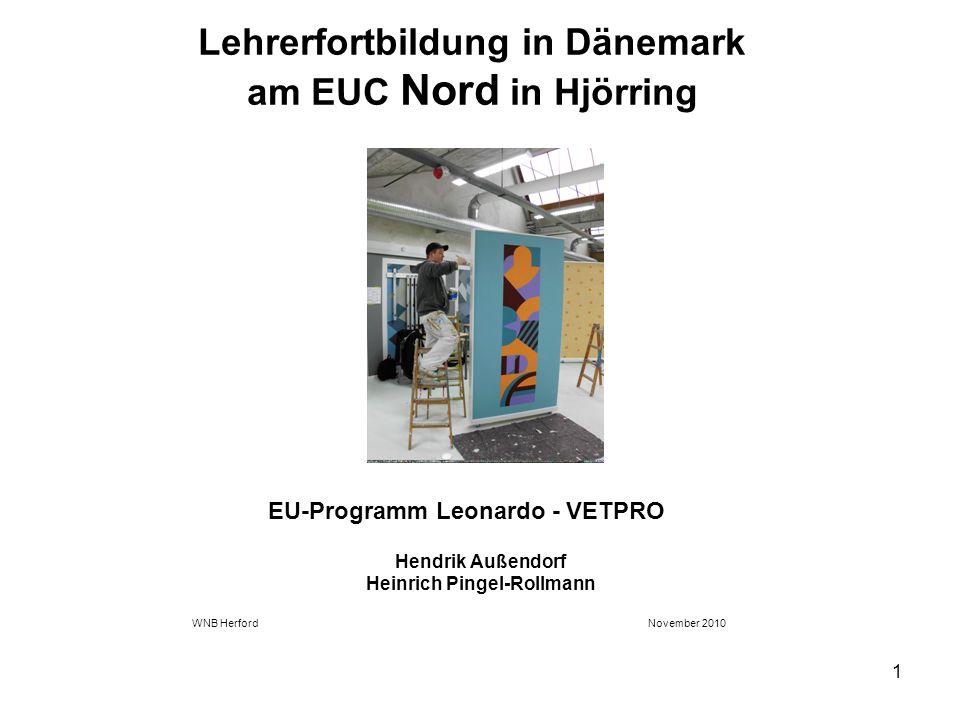 Lehrerfortbildung in Dänemark am EUC Nord in Hjörring