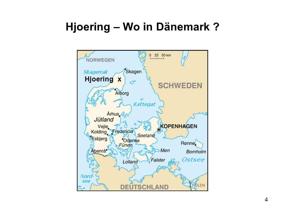 Hjoering – Wo in Dänemark