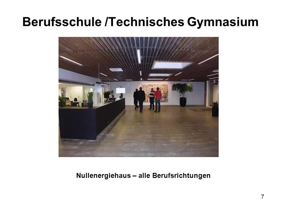 Berufsschule /Technisches Gymnasium