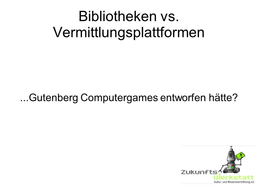 Bibliotheken vs. Vermittlungsplattformen