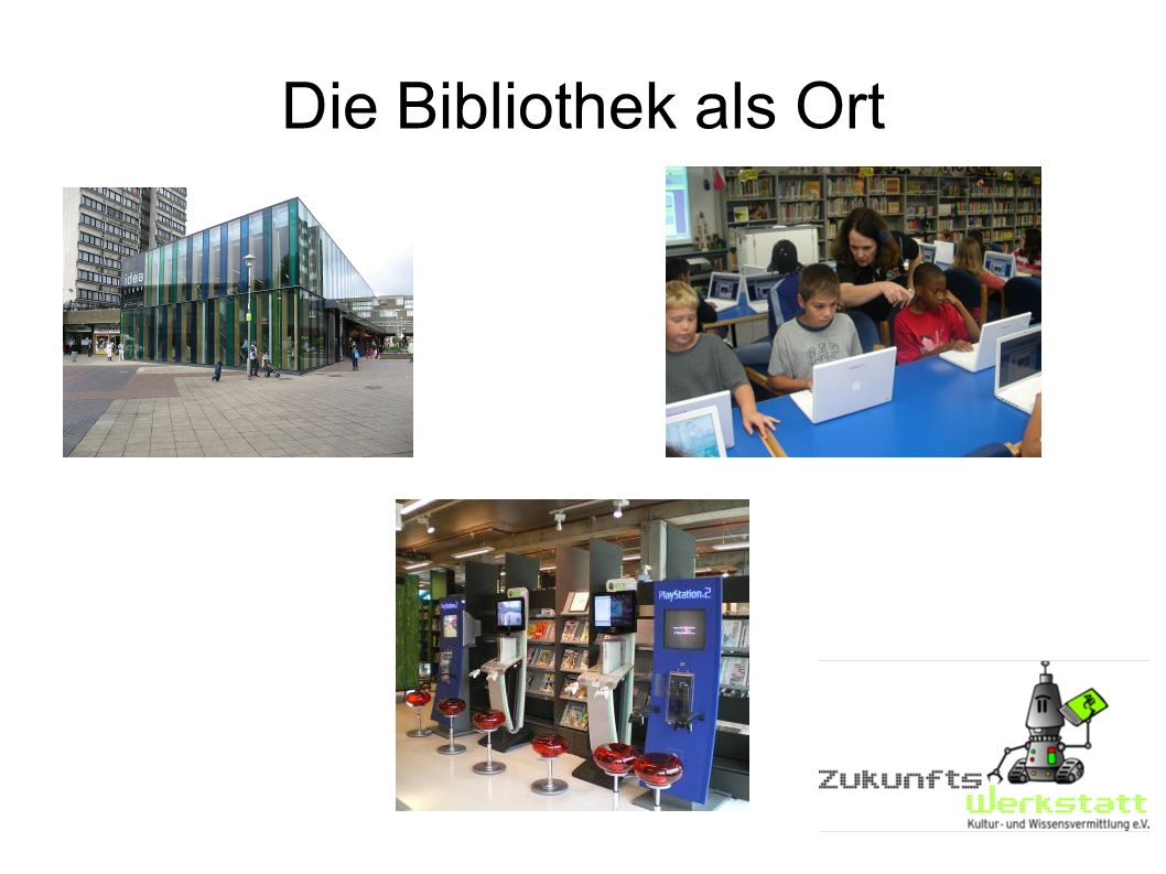 Die Bibliothek als Ort