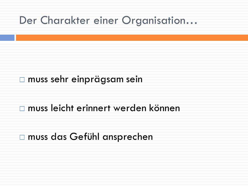 Der Charakter einer Organisation…