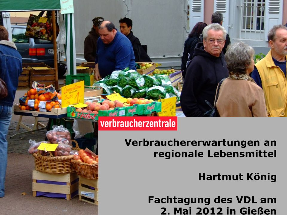 Verbrauchererwartungen an regionale Lebensmittel