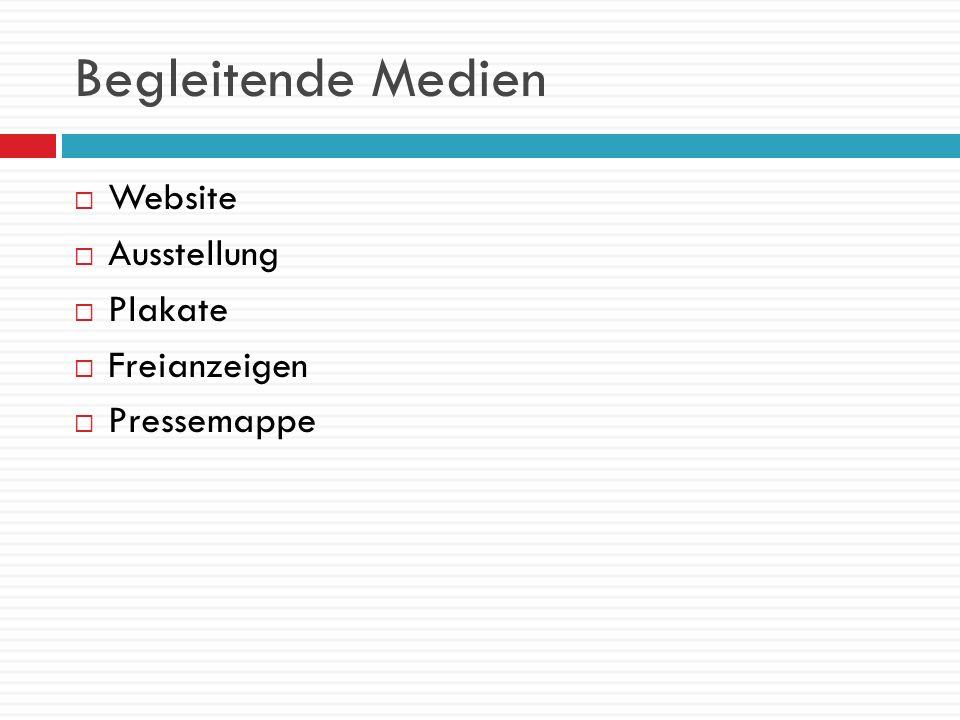 Begleitende Medien Website Ausstellung Plakate Freianzeigen