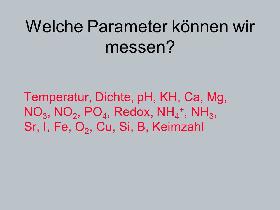 Welche Parameter können wir messen