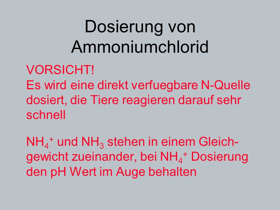 Dosierung von Ammoniumchlorid
