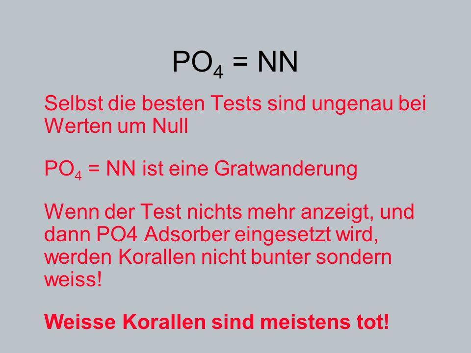 PO4 = NN Selbst die besten Tests sind ungenau bei Werten um Null