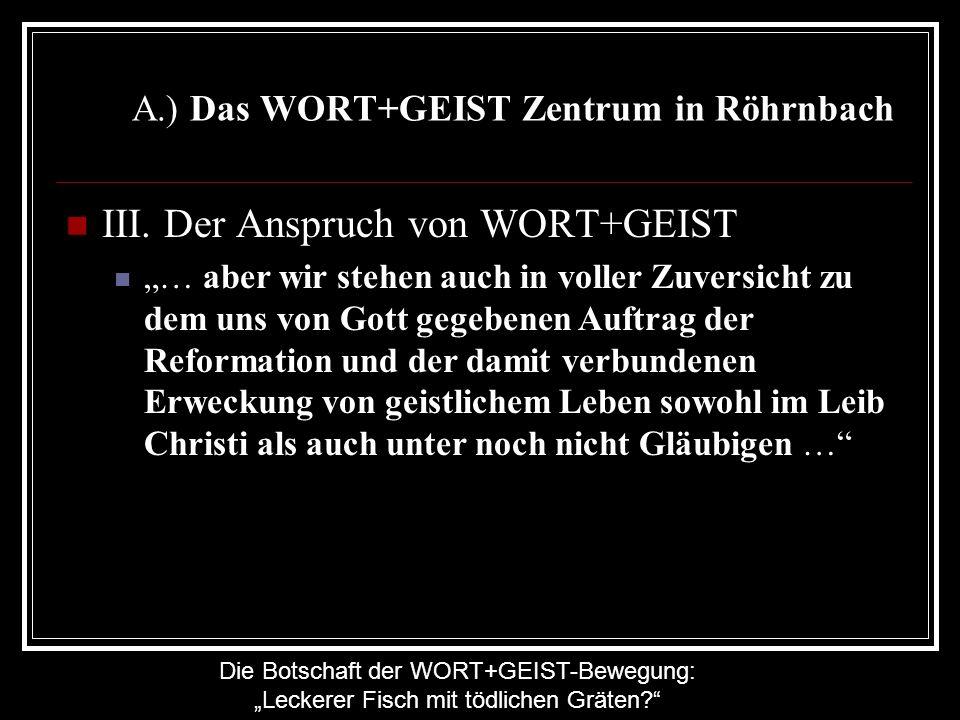 A.) Das WORT+GEIST Zentrum in Röhrnbach