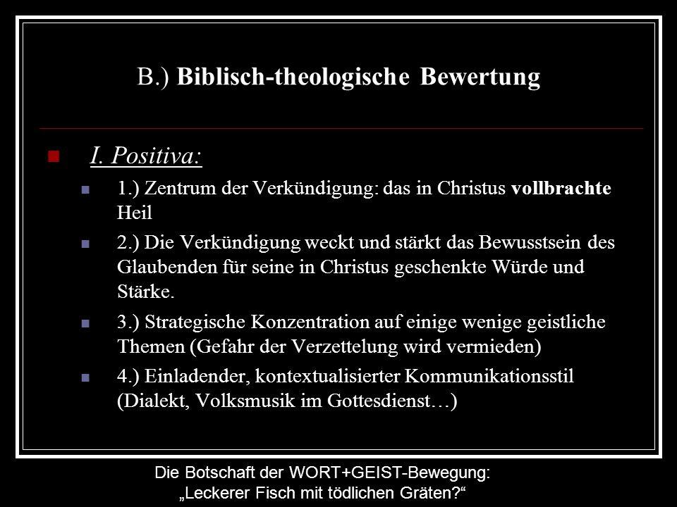 B.) Biblisch-theologische Bewertung