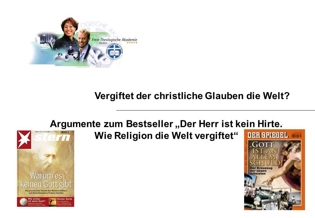 Vergiftet der christliche Glauben die Welt