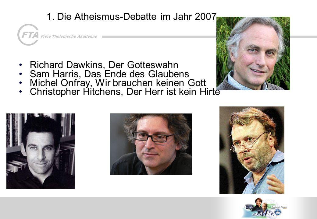 1. Die Atheismus-Debatte im Jahr 2007