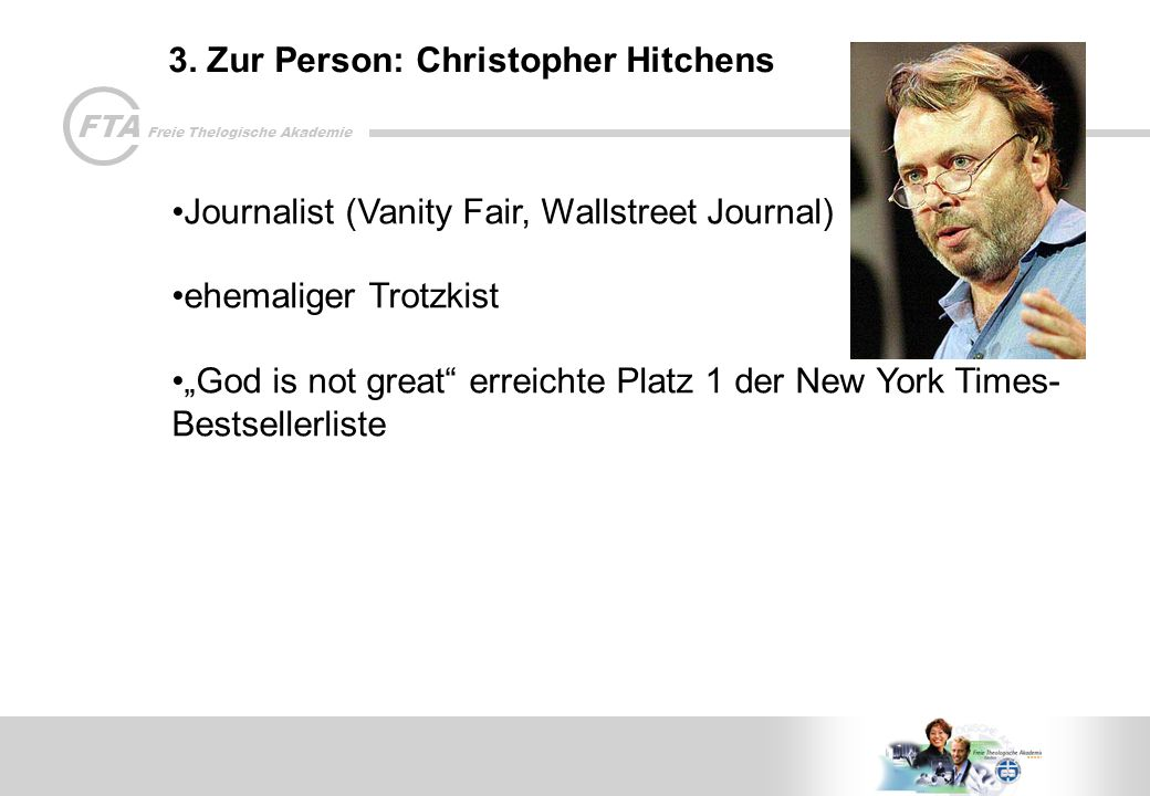 3. Zur Person: Christopher Hitchens