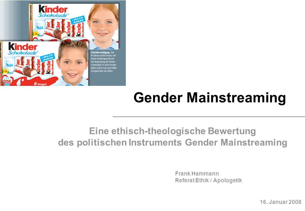 Gender Mainstreaming Eine ethisch-theologische Bewertung