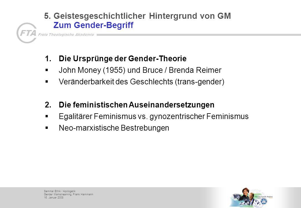 5. Geistesgeschichtlicher Hintergrund von GM Zum Gender-Begriff