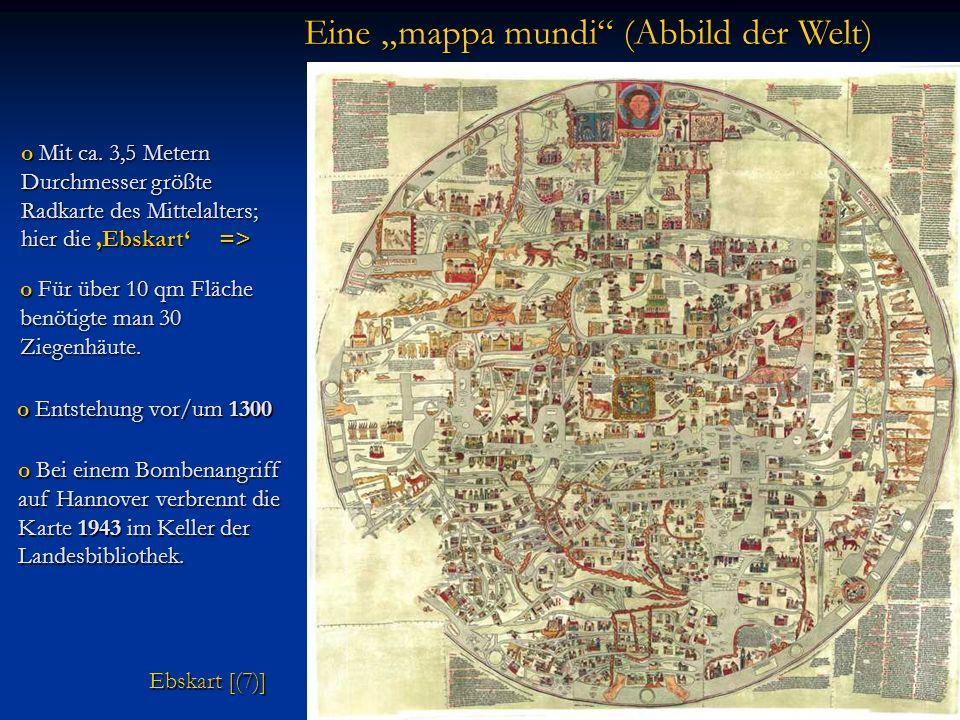 """Eine """"mappa mundi (Abbild der Welt)"""