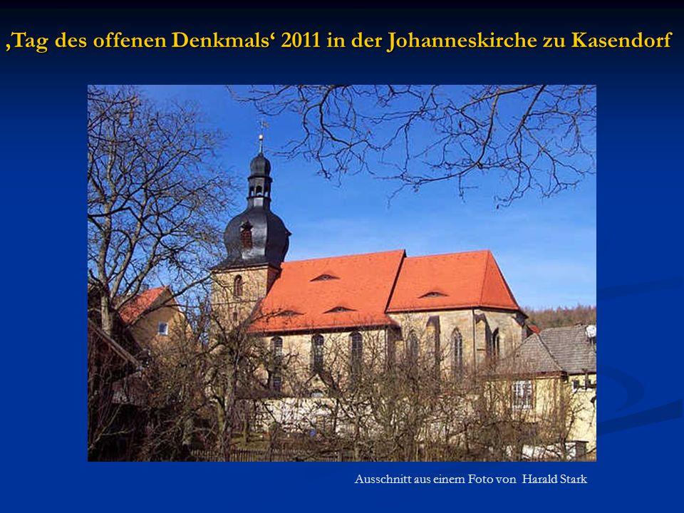 'Tag des offenen Denkmals' 2011 in der Johanneskirche zu Kasendorf