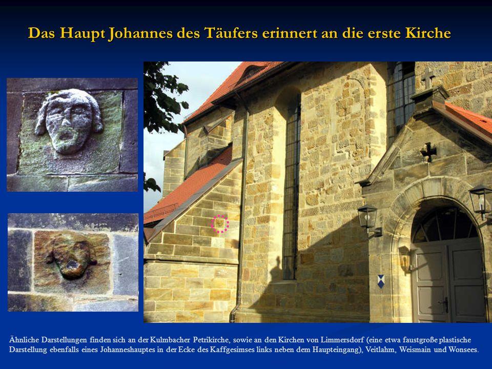 Das Haupt Johannes des Täufers erinnert an die erste Kirche
