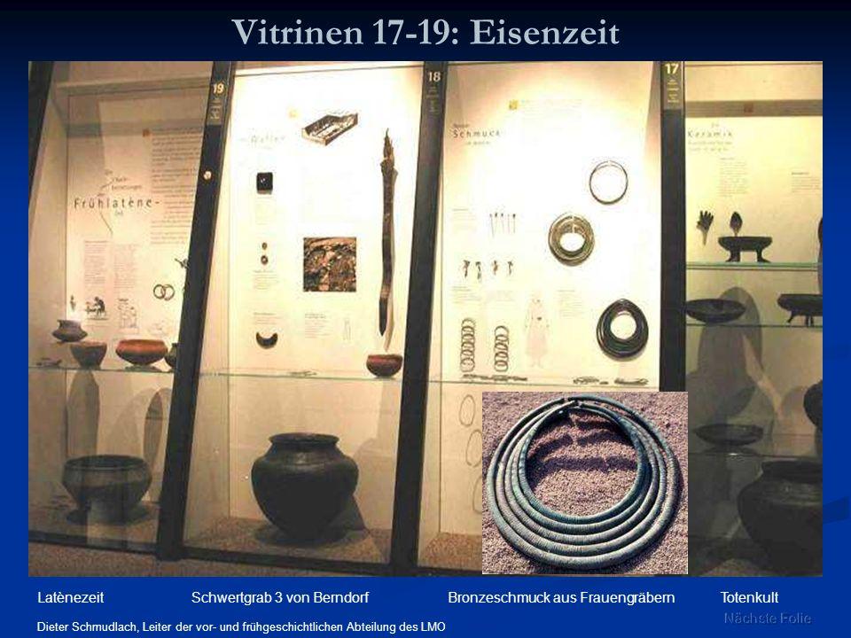 Vitrinen 17-19: Eisenzeit Latènezeit Schwertgrab 3 von Berndorf