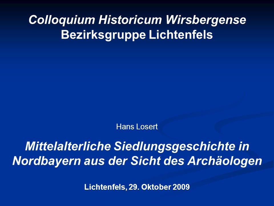 Colloquium Historicum Wirsbergense Bezirksgruppe Lichtenfels