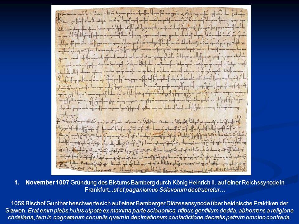 November 1007 Gründung des Bistums Bamberg durch König Heinrich II