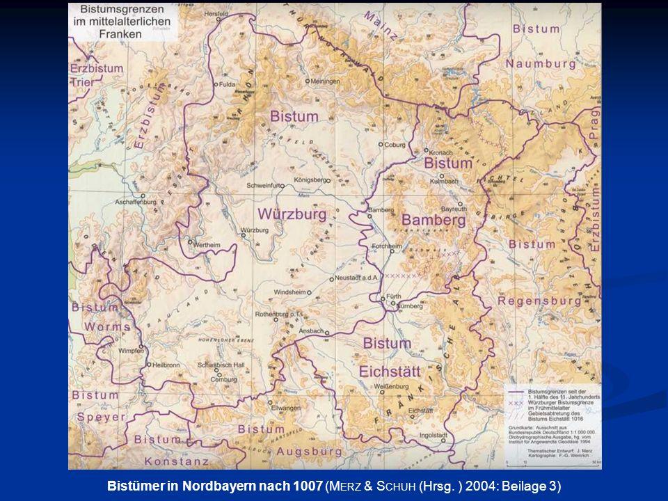 Bistümer in Nordbayern nach 1007 (Merz & Schuh (Hrsg