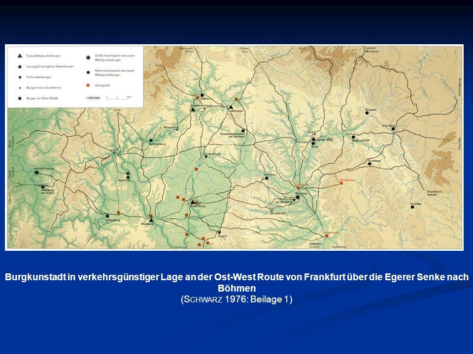 Burgkunstadt in verkehrsgünstiger Lage an der Ost-West Route von Frankfurt über die Egerer Senke nach Böhmen