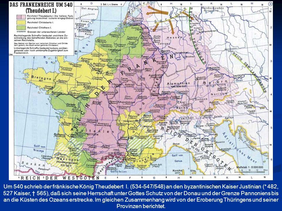 Um 540 schrieb der fränkische König Theudebert I