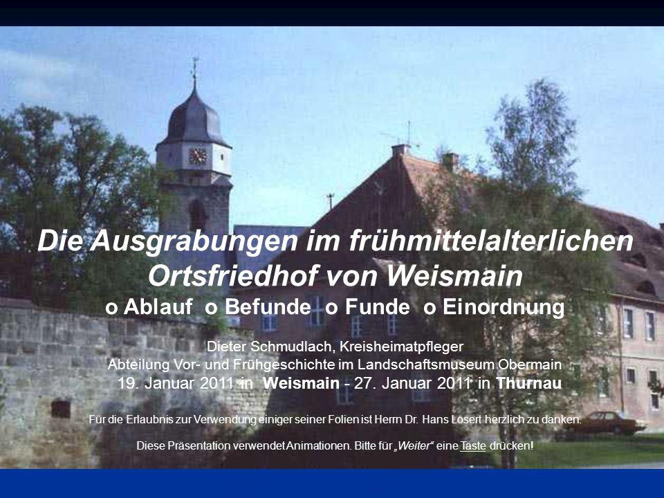 Die Ausgrabungen im frühmittelalterlichen Ortsfriedhof von Weismain