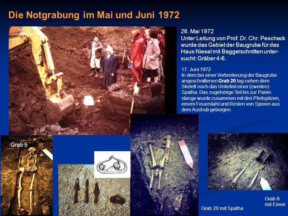 Die Notgrabung im Mai und Juni 1972