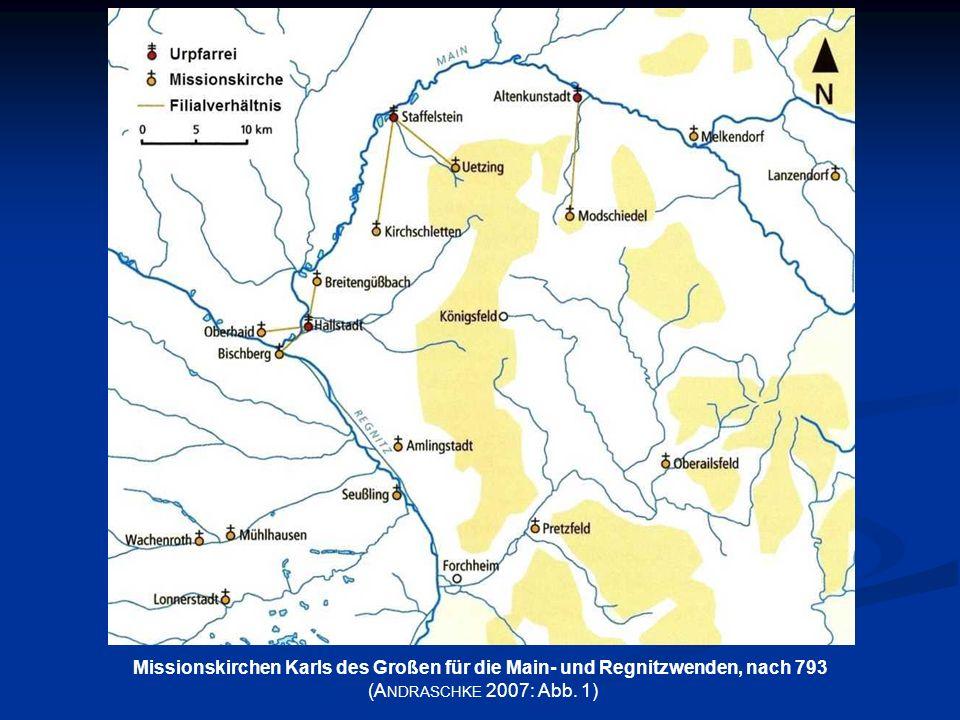 Missionskirchen Karls des Großen für die Main- und Regnitzwenden, nach 793