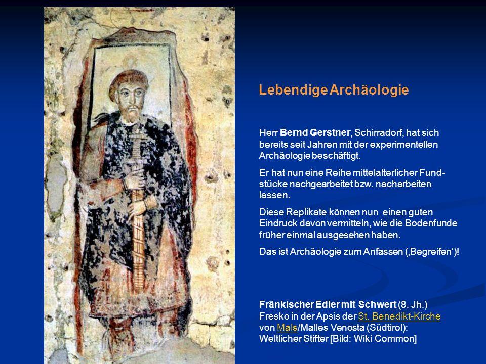 Lebendige Archäologie