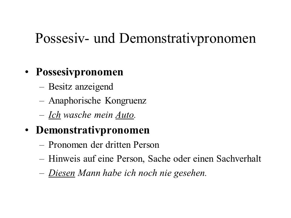 Possesiv- und Demonstrativpronomen