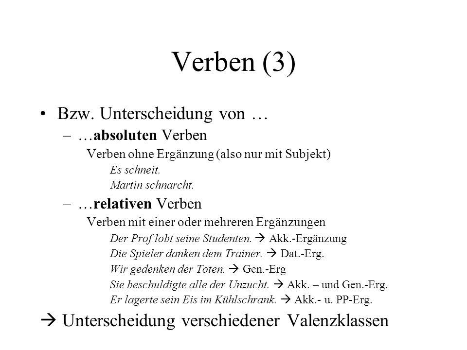 Verben (3) Bzw. Unterscheidung von …