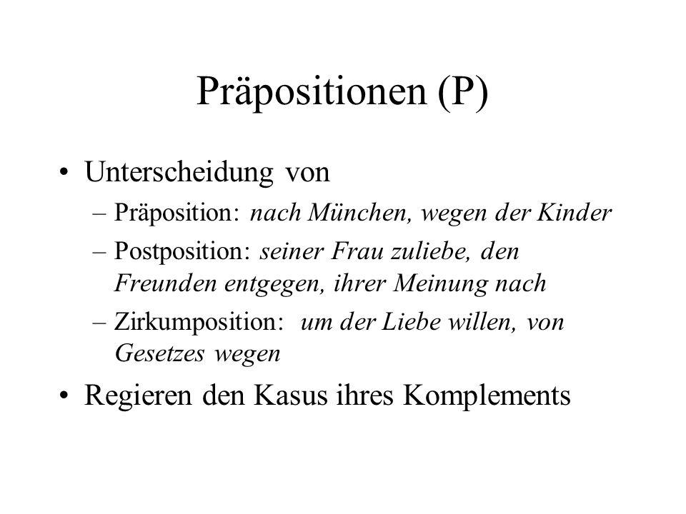 Präpositionen (P) Unterscheidung von