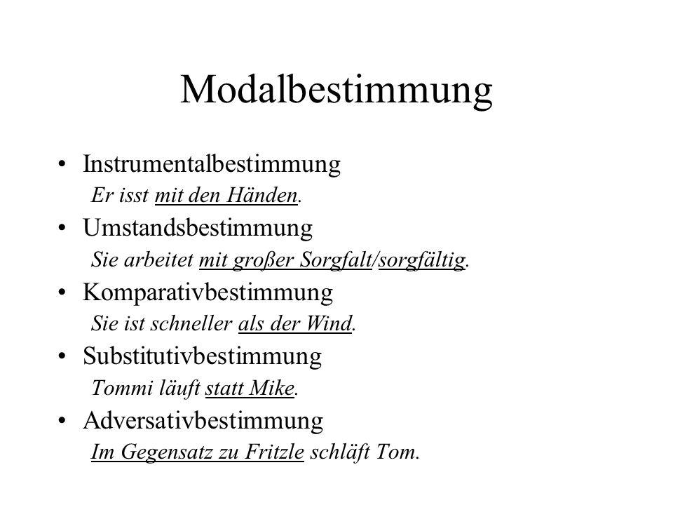 Modalbestimmung Instrumentalbestimmung Umstandsbestimmung