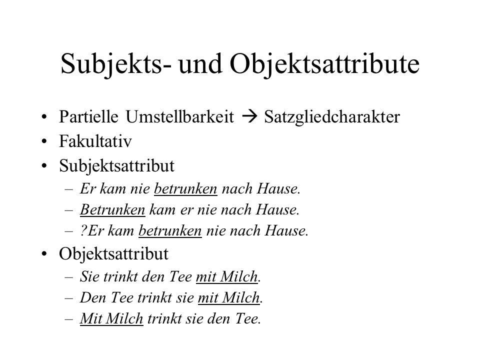 Subjekts- und Objektsattribute