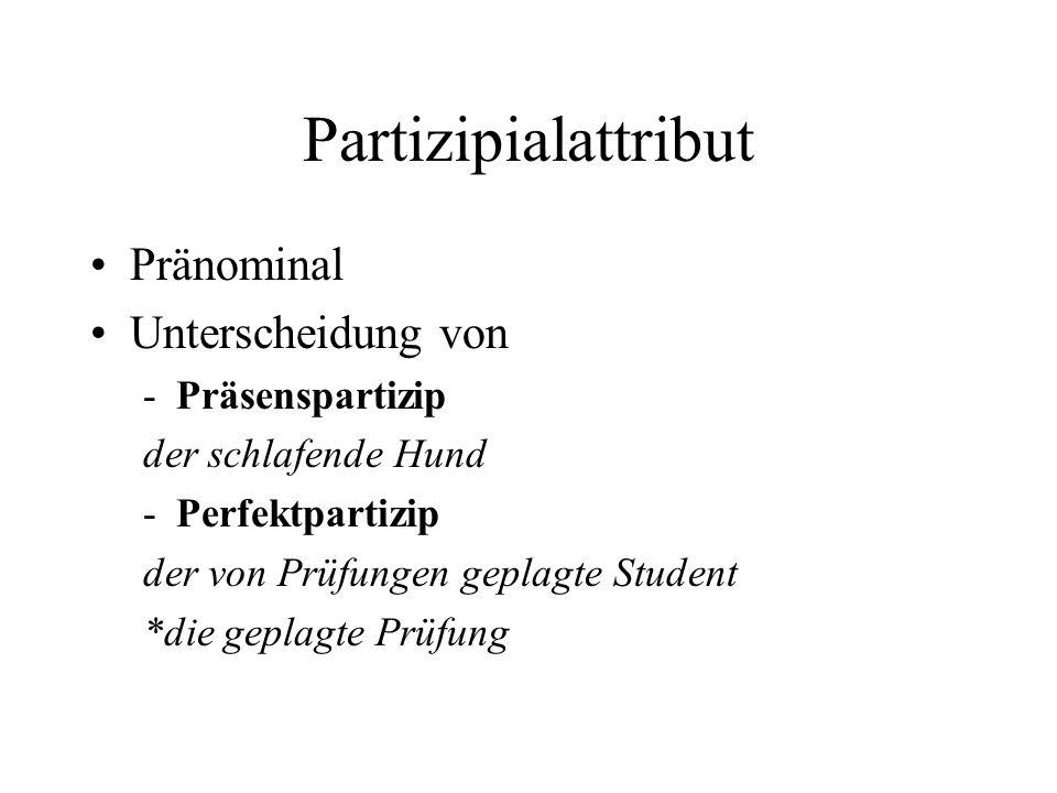 Partizipialattribut Pränominal Unterscheidung von Präsenspartizip