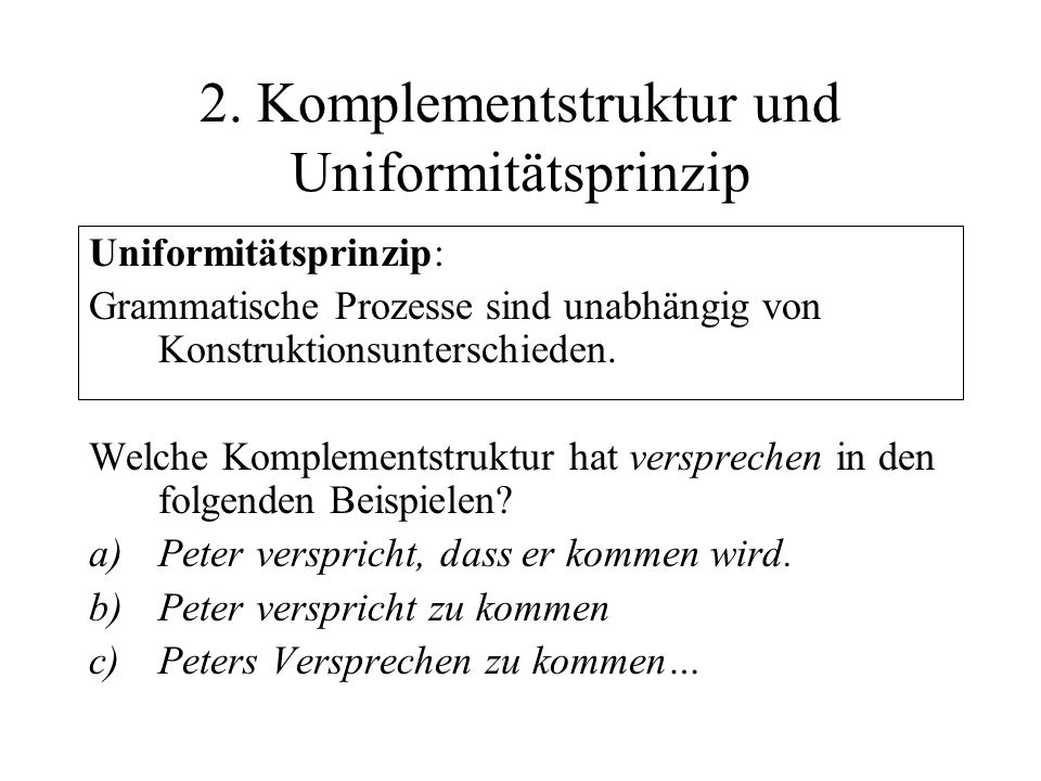 2. Komplementstruktur und Uniformitätsprinzip