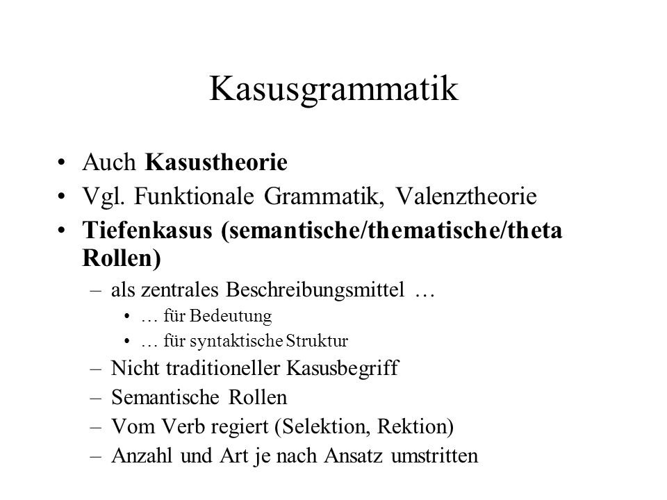 Kasusgrammatik Auch Kasustheorie