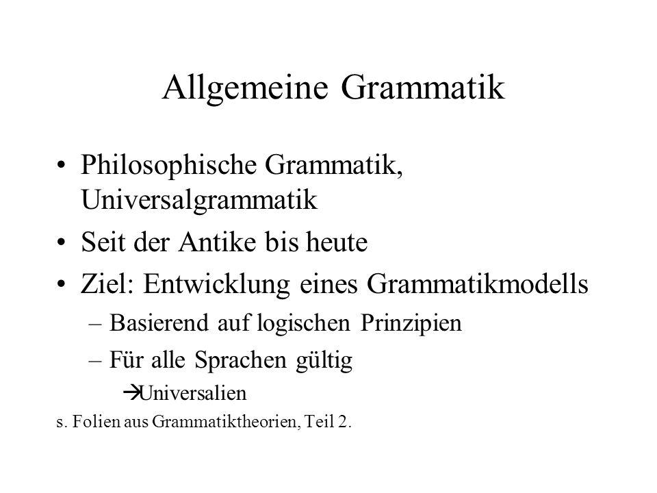Allgemeine Grammatik Philosophische Grammatik, Universalgrammatik