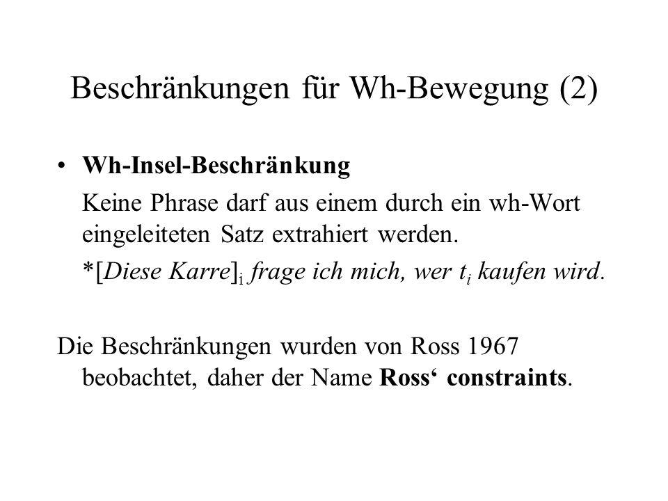 Beschränkungen für Wh-Bewegung (2)