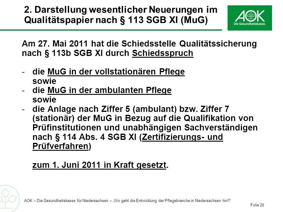 2. Darstellung wesentlicher Neuerungen im Qualitätspapier nach § 113 SGB XI (MuG)