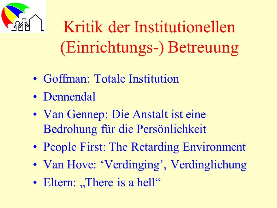 Kritik der Institutionellen (Einrichtungs-) Betreuung
