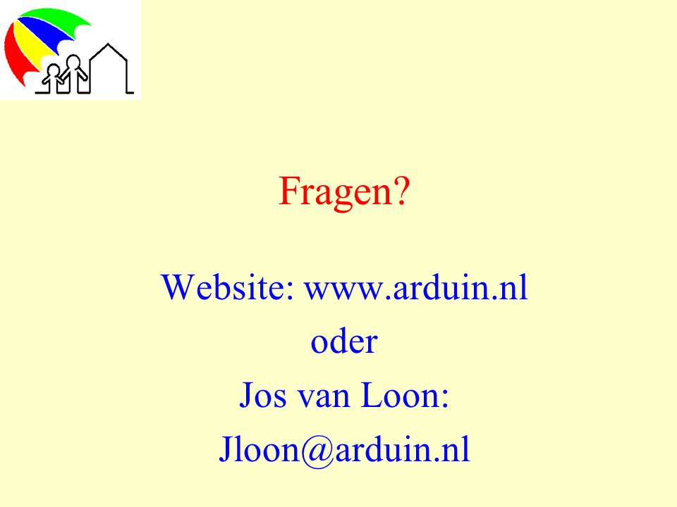Website: www.arduin.nl oder Jos van Loon: Jloon@arduin.nl