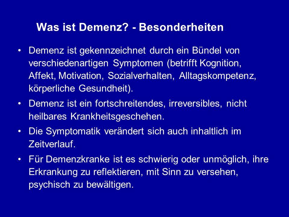 Was ist Demenz - Besonderheiten
