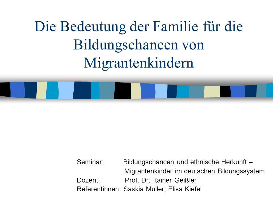 Die Bedeutung der Familie für die Bildungschancen von Migrantenkindern