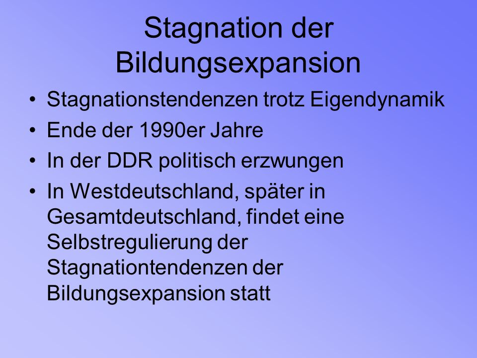Stagnation der Bildungsexpansion