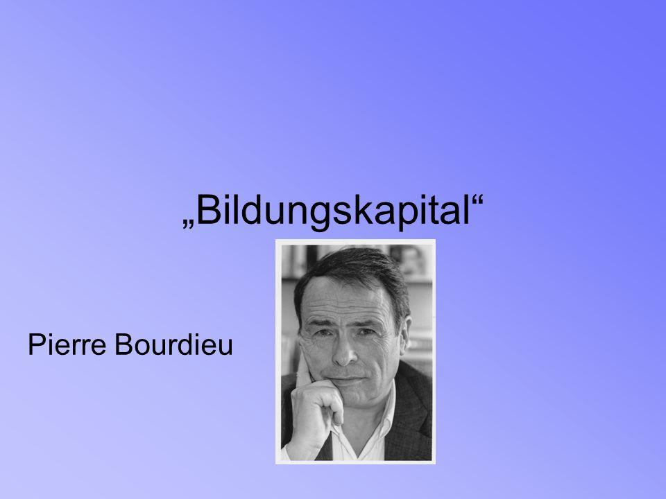 """Bildungskapital Pierre Bourdieu"