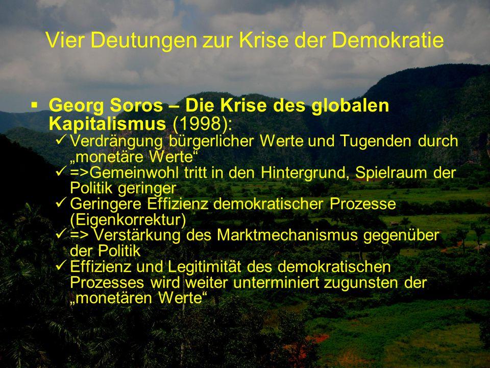 Vier Deutungen zur Krise der Demokratie