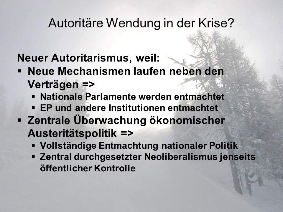Autoritäre Wendung in der Krise